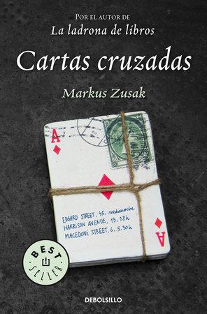 Cartas Cruzadas / I Am the Messenger by Markus Zusak