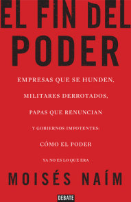 El fin del poder / The End of Power