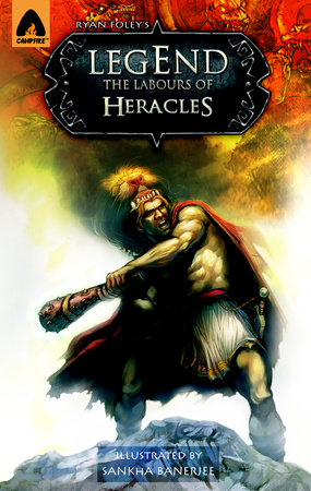 Legend: The Labors of Heracles by Ryan Foley