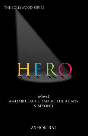Hero Vol.2 by Ashok Raj