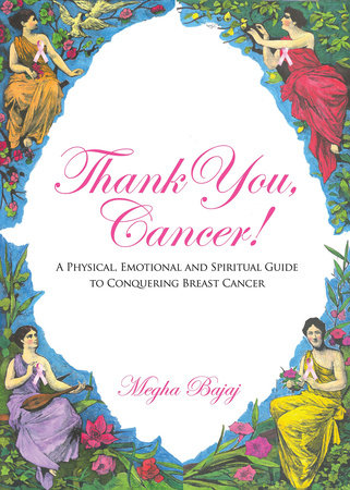 Thank You Cancer by Megha Bajaj
