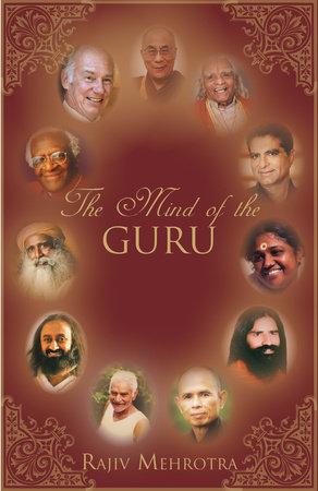 The Mind of the Guru by Rajiv Mehrotra