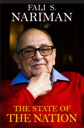 The State of the Nation by Fali S. Nariman