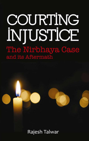 Courting Injustice by Rajesh Talwar