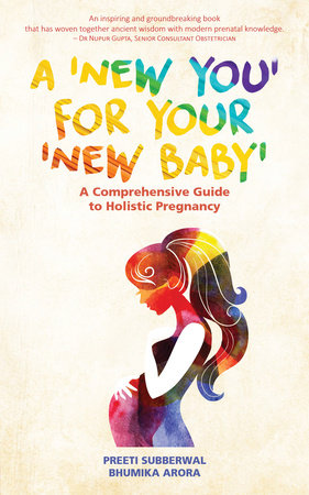 A 'New You' for Your 'New Baby' by Preeti Subberwal and Bhumika Arora