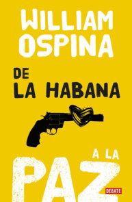 De la Habana a la paz/From Havana to Peace