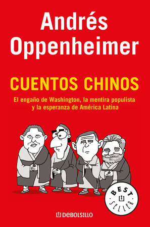 Cuentos Chinos / Chinese Stories by Andres Oppenheimer