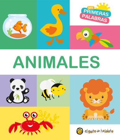 Animales. Serie Mis primeras palabras / Animals. My First Words Series by Varios autores