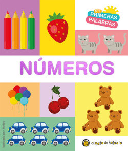 Números. Serie Mis primeras palabras / Numbers. My First Words Series