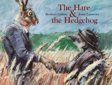 Hare & the Hedgehog