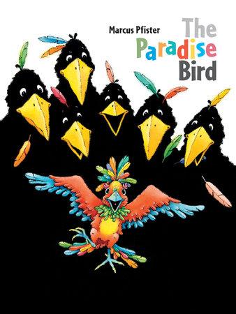 Paradise Bird by Marcus Pfister