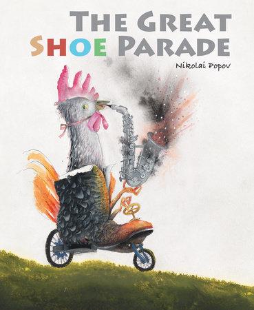 The Great Shoe Parade by Nikolai Popov