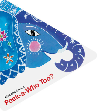 Peek-a-Who Too? by Elsa Mroziewicz