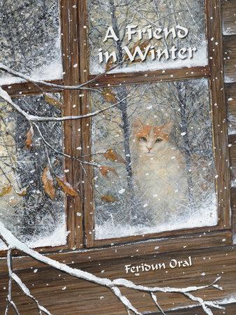 A Friend in Winter by Feridun Oral